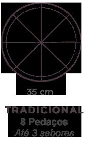 Tradicional 8 pedaços até 3 sabores (35cm)